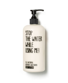 stop the water while using me, organic skincare, vegan cosmetics, body lotion, moisturiser
