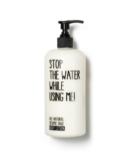 stop the water while using me, organic skincare, vegan cosmetics, body lotion, sensitive skin